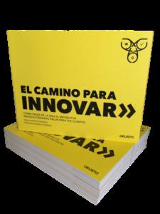 El camino para innovar. Editorial deusto